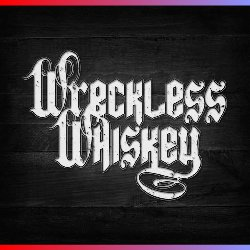 WrecklessWhiskey Event Image 01